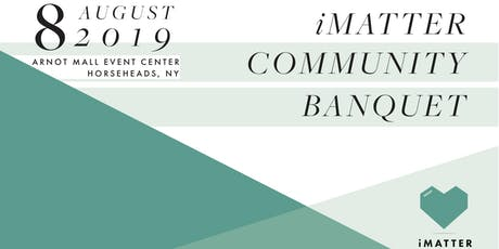 iMatter Community Banquet tickets