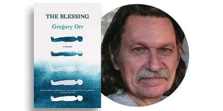 Literary Partners Program: Book Launch for Gregory Orr's THE BLESSING, with David Grubin tickets
