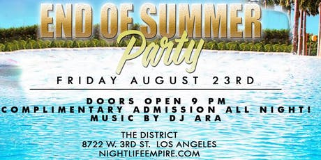 End of Summer Bash at The District in Beverly Hills  Friday August 23rd FREE tickets