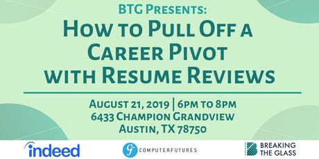 Panel Event: How to Pull Off a Career Pivot with Resume Reviews tickets
