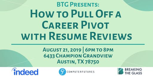Panel Event: How to Pull Off a Career Pivot with Resume Reviews