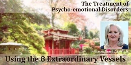 The Treatment of Psycho-emotional Disorders using the 8 Extraordinary Vessels tickets