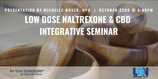 Low Dose Naltrexone & CBD Integrative Wellness Seminar