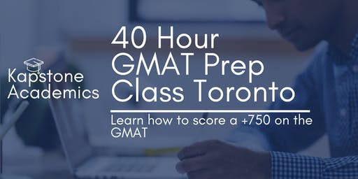 Kapstone Academics: 40 Hour GMAT Prep 4 Weeks on Wednesday and Saturday