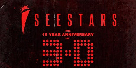 I See Stars - 10 Year Anniversary of 3-D tickets