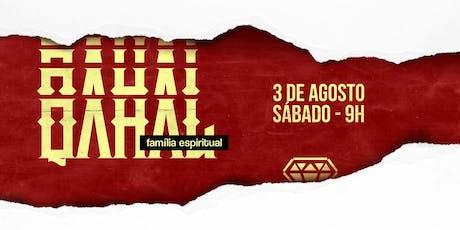 QAHAL - Família Espiritual ingressos