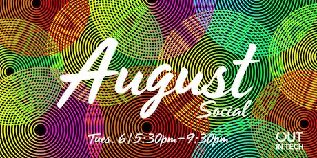 Out in Tech PDX | August Social tickets