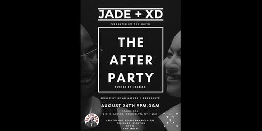 The Afterparty Hosted by Jade and XD