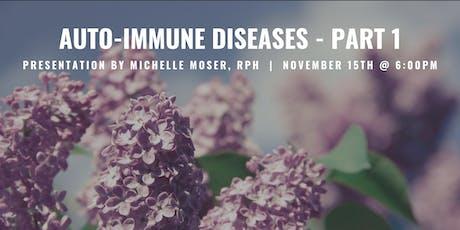 Auto-Immune Diseases Integrative Wellness Seminar tickets