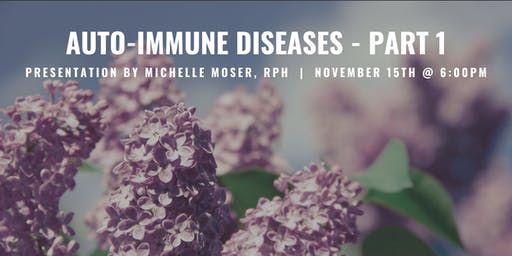 Auto-Immune Diseases Integrative Wellness Seminar