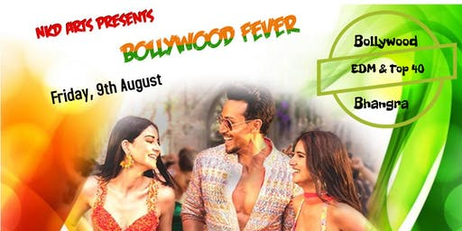 Bollywood Fever by NKD Arts  (Friday, August 9, 2019)