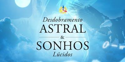 Curso de Desdobramento Astral e Sonhos Lúcidos