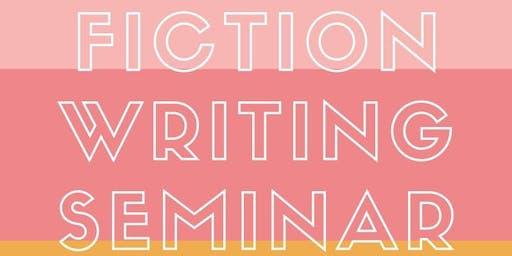 Fiction Writing Seminar