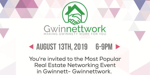GWINNETTWORK Real Estate Networking Event