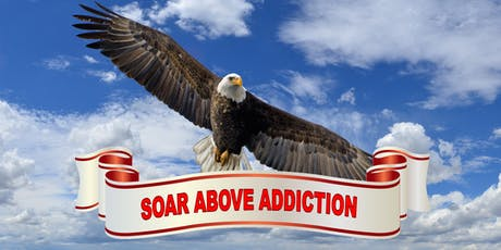 Soar Above Addiction tickets