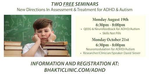 ADHD & Autism - Advances in Assessment & Treatment w/Bioelectric Medicine