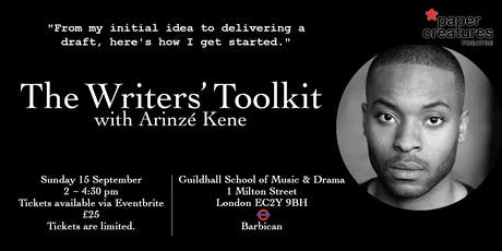 The Writers' Toolkit with Arinzé Kene tickets