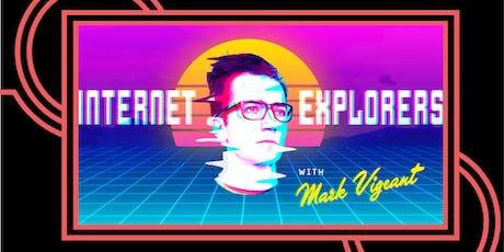 Internet Explorers: YouTube! tickets