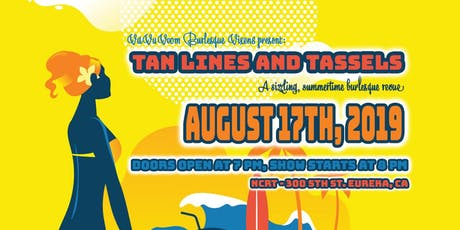 Tan Lines & Tassels - a summertime burlesque revue! tickets