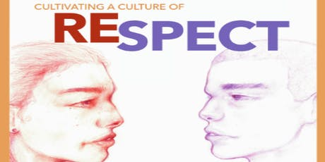 Cultivating a Culture of Respect  tickets