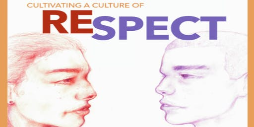 Cultivating a Culture of Respect