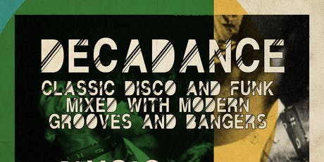 DecaDance: Classic Disco and Funk Mixed with Modern Grooves and Bangers tickets