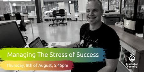 Managing The Stress Of Success - How To Build Mental Resilience In Business tickets