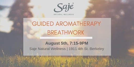 Guided Aromatherapy Breathwork