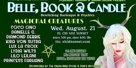 Belle, Book & Candle: Magickal Creatures tickets