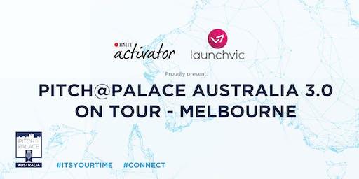 Pitch @ Palace Australia 3.0     On Tour Melbourne