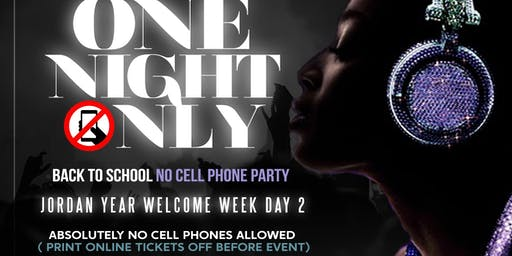 NO CELL PHONE PARTY : ONE NIGHT ONLY
