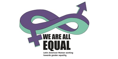 #WeAreAllEqual:Latin American women working towards gender equality_Geelong