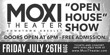 "Moxi ""Open House"" Show tickets"