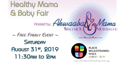 Healthy **** and Baby Fair -4th Annual Black Breastfeeding Week Celebration