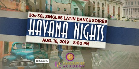 20s-30s Singles Latin Dance Soirée - Havana Nights tickets
