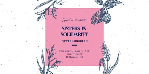2nd Annual Sisters in Solidarity Power Luncheon