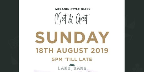 Melanin Style Diary LIVE! - Meet and Greet  Party tickets