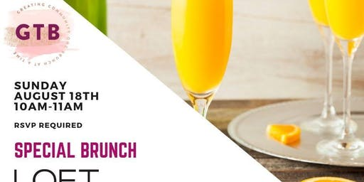 Special August Brunch: Loft at West Manchester