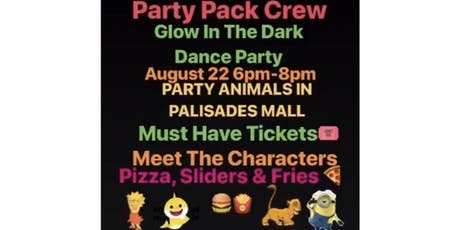 Party Pack Crew GLOW IN THE DARK DANCE PARTY tickets