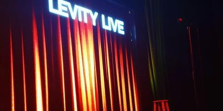 FREE TICKETS!  LEVITY LIVE OXNARD 8/22 Stand Up Comedy tickets