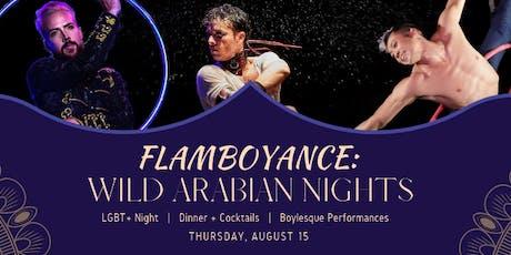 Flamboyance: Wild Arabian Nights tickets