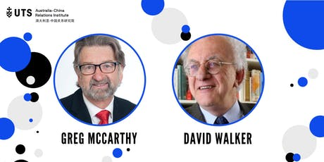 Reflections on Australia-China relations: Greg McCarthy and David Walker tickets