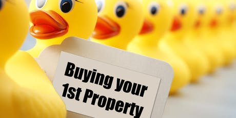 Getting your ducks in a row when Buying your First Home or Investment Property tickets