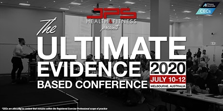 The Ultimate Evidence Based Conference 2020 tickets