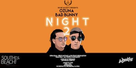 Riche Society presents Ozuna - Bad Bunny Night 2 tickets