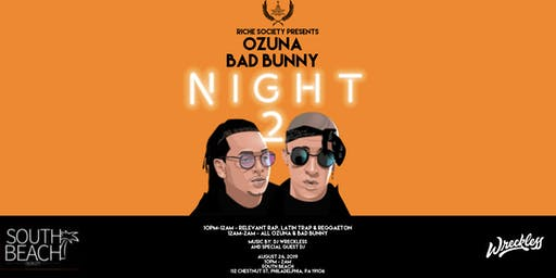 Riche Society presents Ozuna - Bad Bunny Night 2