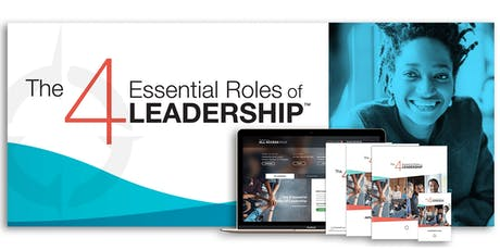The 4 Essential Roles of Leadership - Webcast tickets