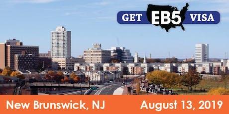 EB-5 Visa Info Session – New Brunswick, NJ – 6% Investor Return & Low Admin tickets