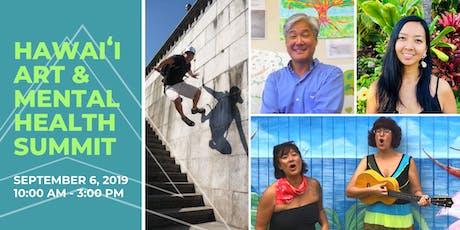 Hawai'i Art and Mental Health Summit tickets