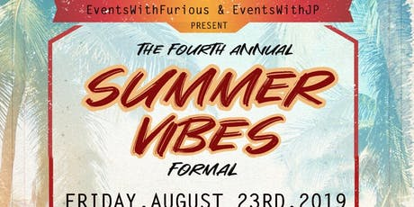 Summer Vibes Formal [Fourth Annual] tickets